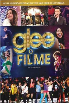 Filme Glee - O Filme BluRay Torrent