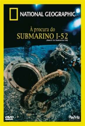 Filme A Procura do Submarino I-52 Torrent