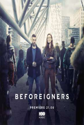 Série Beforeigners - Fremvandrerne Legendada Torrent