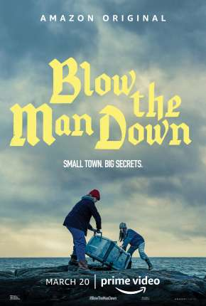 Poster Blow the Man Down Download via Torrent