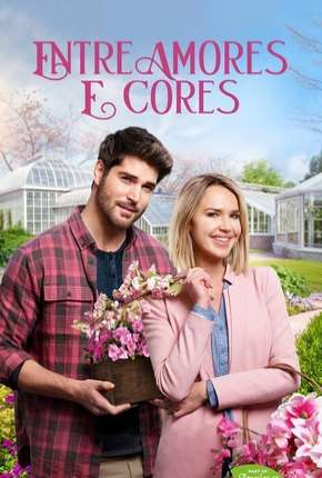 Poster Entre Amores e Cores Download via Torrent