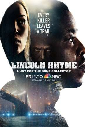 Série Lincoln Rhyme - Hunt for the Bone Collector - 1ª Temporada Legendada Torrent