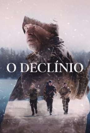 Filme O Declínio - The Decline Torrent