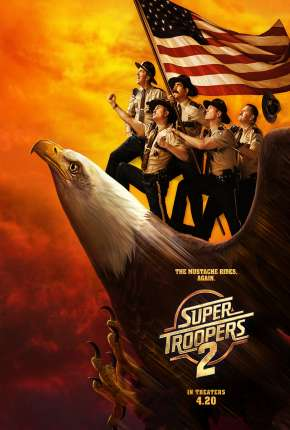 Filme Super Tiras 2 - Super Troopers 2 Torrent