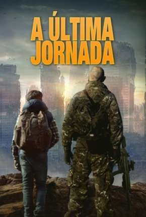 Filme A Última Jornada - The Last Boy Torrent