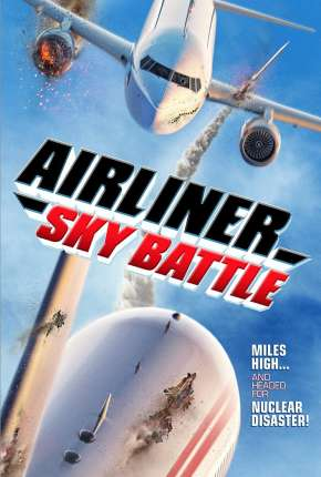 Filme Airliner Sky Battle - Legendado Torrent
