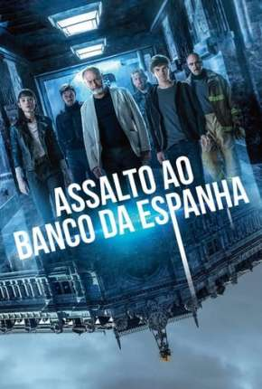 Poster Assalto ao Banco da Espanha Download via Torrent
