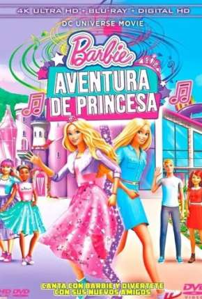 Filme Barbie Aventura de Princesa Torrent