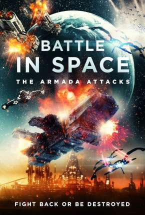 Filme Battle in Space - The Armada Attacks - Legendado Torrent