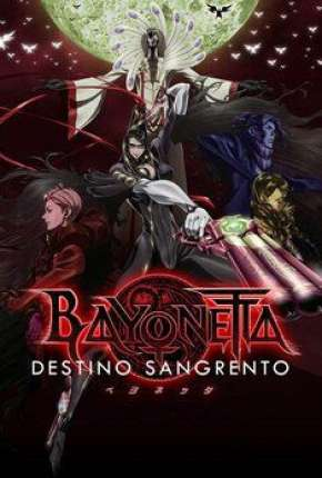 Filme Bayonetta - Destino Sangrento Torrent