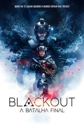 Filme Blackout - A Batalha Final Torrent