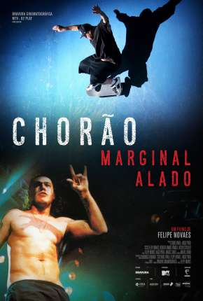 Filme Chorão - Marginal Alado Torrent