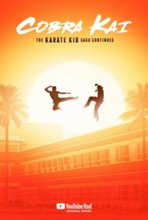 Série Cobra Kai 1ª e 2ª Temporada Torrent