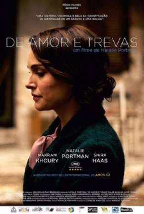Filme De Amor e Trevas - A Tale of Love and Darkness Torrent