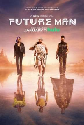 Série Future Man - O Viajante do Tempo - 2ª Temporada Completa Torrent