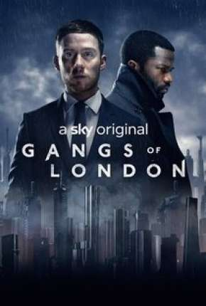 Série Gangs Of London - 1ª Temporada Torrent