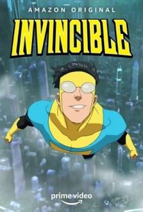 Desenho Invincible - 1ª Temporada - Legendado Torrent