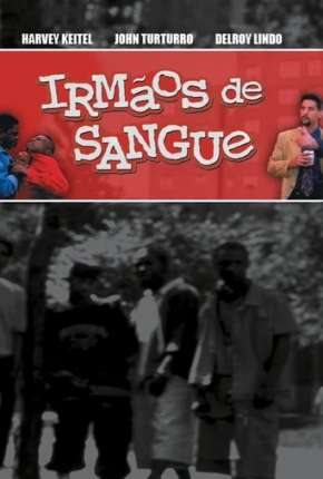 Filme Irmãos de Sangue Torrent