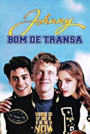 Filme Johnny Bom de Transa Torrent