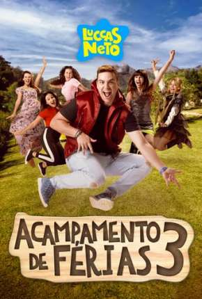 Poster Luccas Neto Em - Acampamento de Férias 3 Download via Torrent