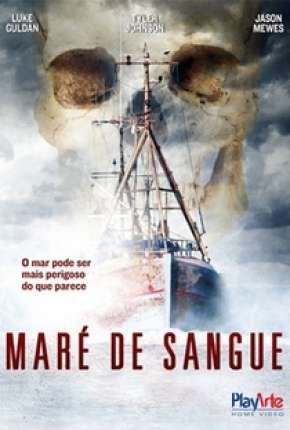 Filme Maré de Sangue Torrent