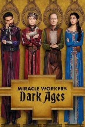 Série Miracle Workers - 2ª Temporada Torrent