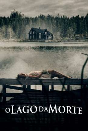 Filme O Lago da Morte Torrent