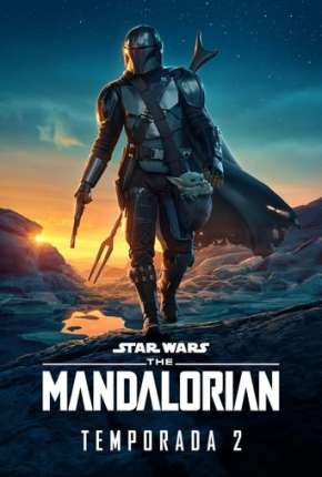 Série O Mandaloriano - The Mandalorian Star Wars - 2ª Temporada Torrent