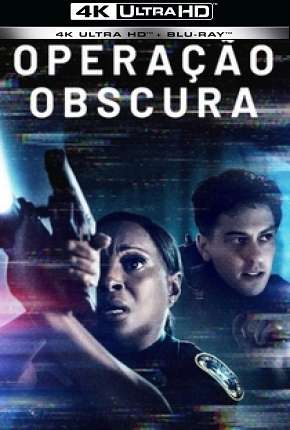 Poster Operação Obscura - Body Cam 4K Download via Torrent