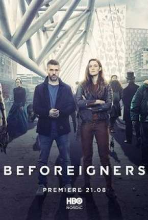 Poster Os Visitantes - Beforeigners 1ª Temporada Download via Torrent