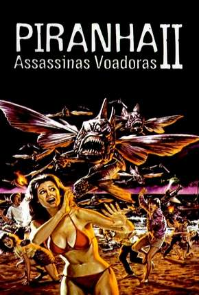 Filme Piranhas 2 - Assassinas Voadoras Torrent
