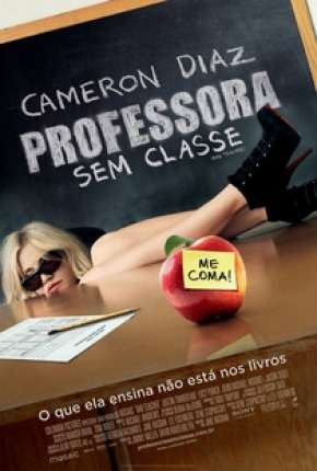 Poster Professora Sem Classe - Sem Cortes Download via Torrent