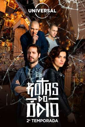 Poster Rotas do Ódio - 1ª Temporada Completa Download via Torrent