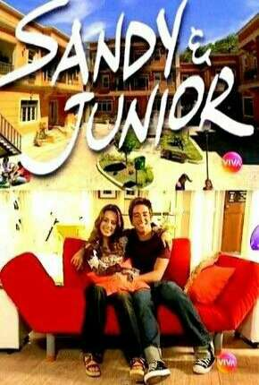 Série Sandy e Junior 1ª até 4ª Temporada Torrent