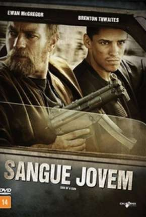Filme Sangue Jovem - Son of a Gun Torrent