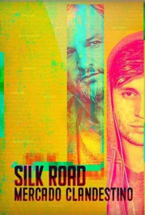 Filme Silk Road Torrent