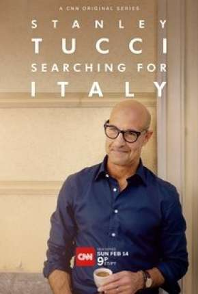 Série Stanley Tucci - Searching for Italy - 1ª Temporada Completa Legendada Torrent