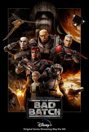 Desenho Star Wars - The Bad Batch - 1ª Temporada Torrent