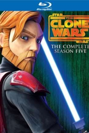Desenho Star Wars - The Clone Wars - 5ª Temporada Completa Torrent
