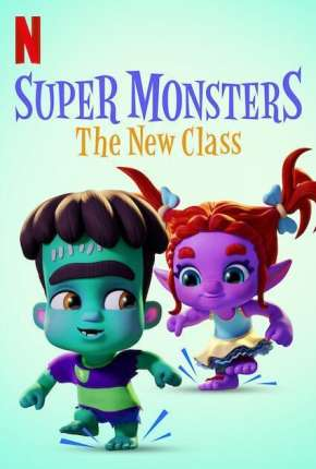 Filme Super Monsters - The New Class Torrent