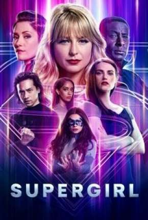 Série Supergirl - 6ª Temporada Torrent