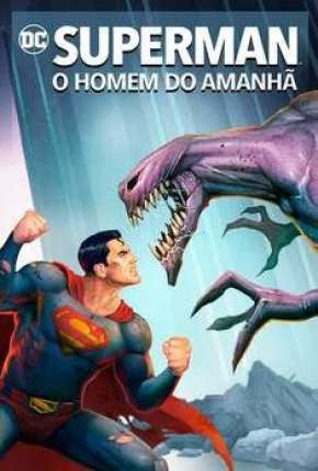 Filme Superman - O Homem do Amanhã Torrent