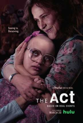 Série The Act - 1ª Temporada Completa Torrent