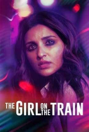 Filme The Girl on the Train Torrent