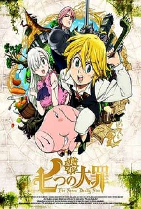 Anime The Seven Deadly Sins - 1ª Temporada Completa Torrent