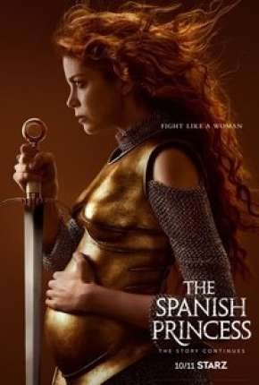 Série The Spanish Princess - 2ª Temporada Legendada Torrent