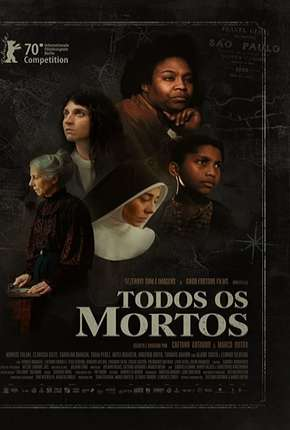 Filme Todos os Mortos Torrent