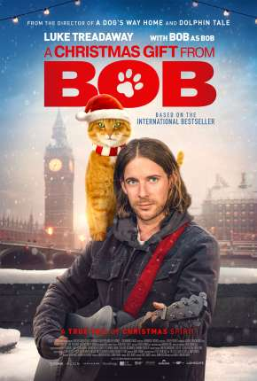 Filme Um Presente Do Bob - Legendado Torrent