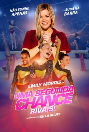Filme Uma Segunda Chance - Rivais! Torrent