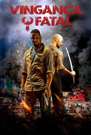Poster Vingança Fatal - Favela Download via Torrent